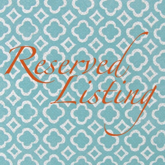 Reserved for Melissa D