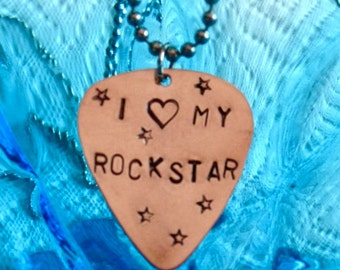 Guitar Pick Hand Stamped Necklace, I LOVE MY ROCKSTAR