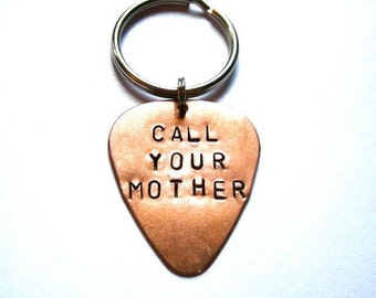 CALL YOUR MOTHER Guitar Pick Key Chain