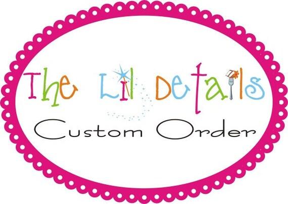 Custom for Nicolia2