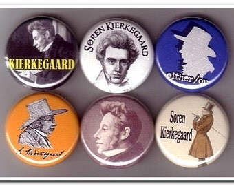 SOREN KIERKEGAARD buttons, pins, badges, philosophy, existential, either/or, Fear and Trembling,
