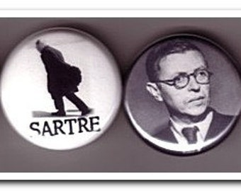 JEAN PAUL SARTRE buttons, pins, badges, philosophy, existentialism, no exit,