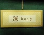 busy bee door sign