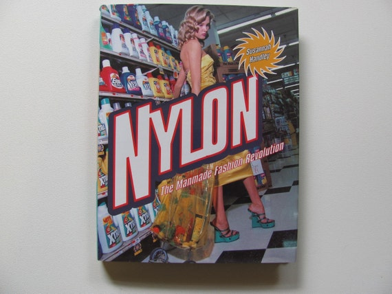 SALE Price...Nylon-The Man Made Fashion Revolution, FASHION BOOK by Handley