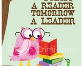 Kids wall art-Today a Reader Tomorrow a Leader - print for girls