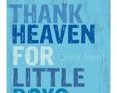 Kids Wall Art-Typography-thank heaven for little boys print