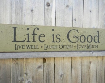 Life is Good large wood hand painted sign