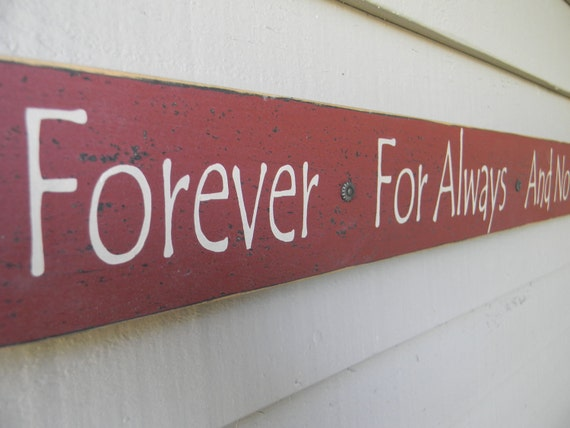 Forever For Always And No Matter What - READY TO SHIP - long narrow red wood sign