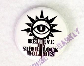 I Believe in Sherlock Holmes fan campaign button
