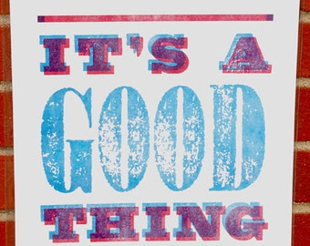 Letterpress Poster - IT'S A GOOD THING - Limited Edition, Hot Pink & Ocean Blue - Martha Stewart Show
