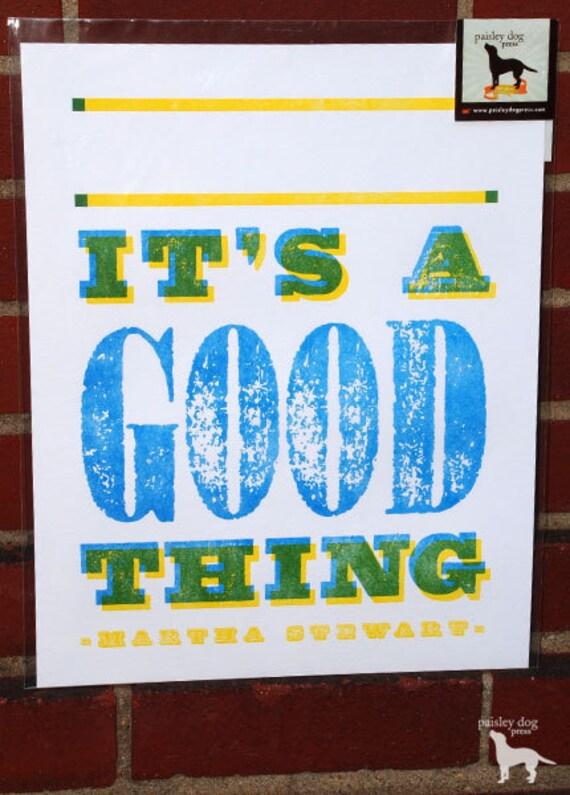 Letterpress Poster - IT'S A GOOD THING - Limited Edition, Lemon Yellow & Ocean Blue - Martha Stewart Show