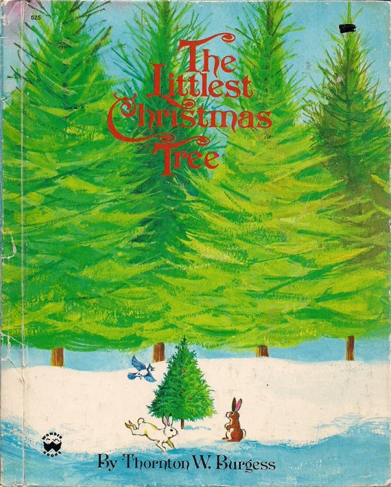 The Littlest Christmas Tree Story: The Littlest Christmas Tree 1974 Wonder Book