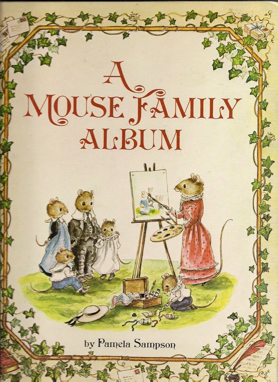 A Mouse Family Album - 1981 Pamela Sampson - Woodmouse Family History