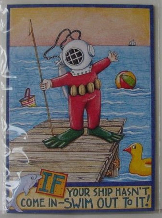 Mary Engelbreit Magnet IF YOUR SHIP HASN'T COME IN - SWIM OUT TO IT