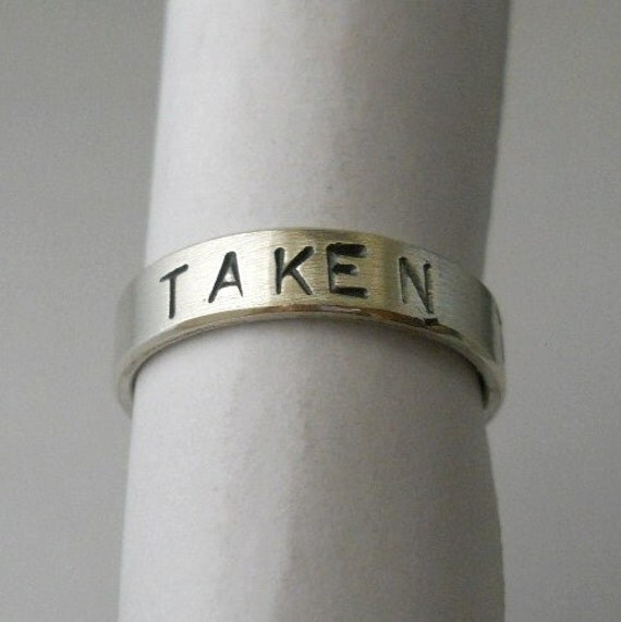 """engagement ring , sterling silver ring, mens ring, womens ring, wedding bands, """"taken"""" made to your size"""