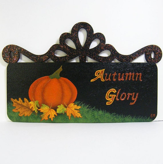 Wooden Hand Painted Sign/Plaque - Autumn Glory