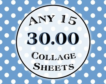 SPECIAL - Any 15 Collage Sheets for 30.00