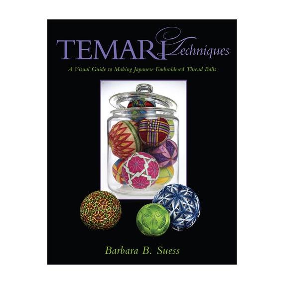 temari book  Temari Techniques, A Visual Guide to Making Japanese Embroidered Thread Balls