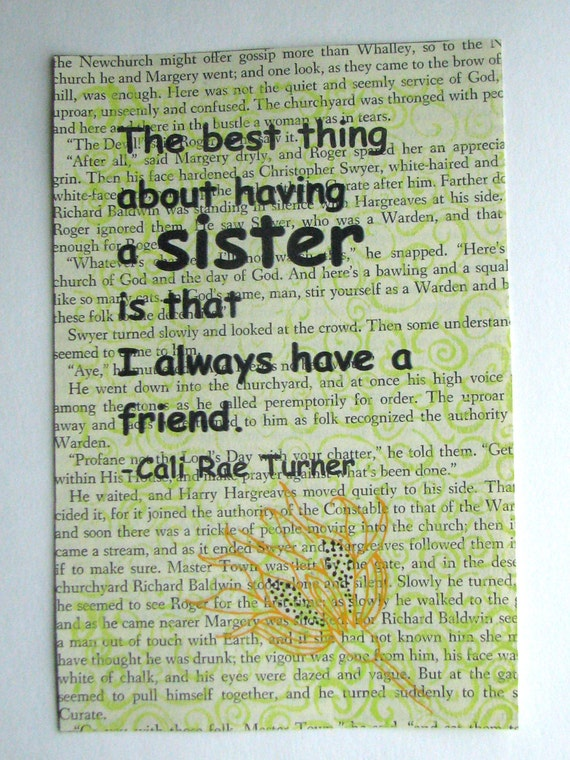 Sister quote, The best thing about having a sister, is that I always have a friend, print on a book page