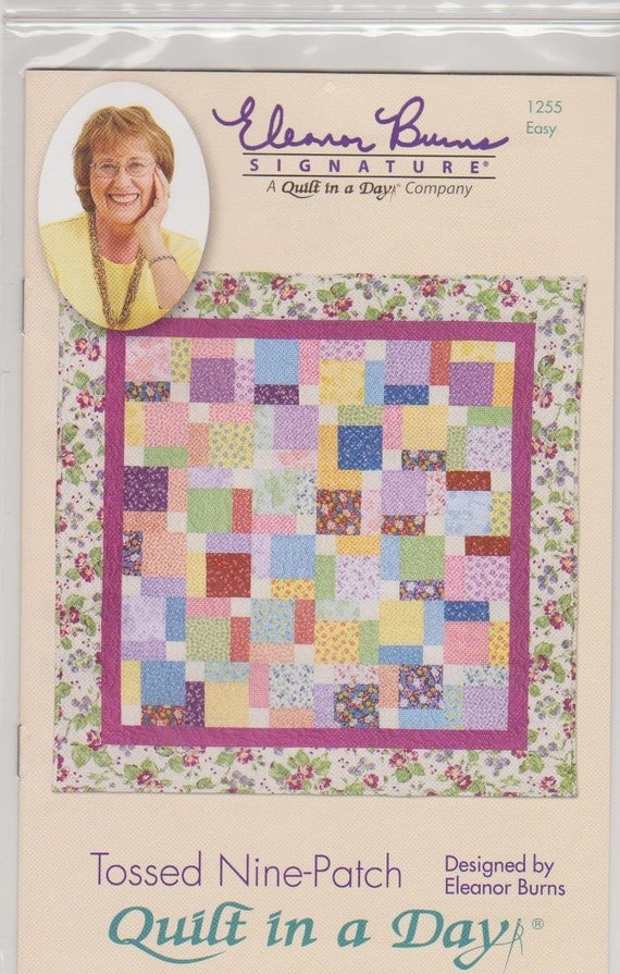 Quilt Pattern Eleanor Burns Tossed Nine By Quiltedgiftsbydiane