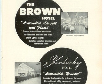 1950s Hotel Advertisement - Brown Loiusville Kentucky - Vintage Antique Retro 50s Era Pop Art Ad for Framing 50 Years Old