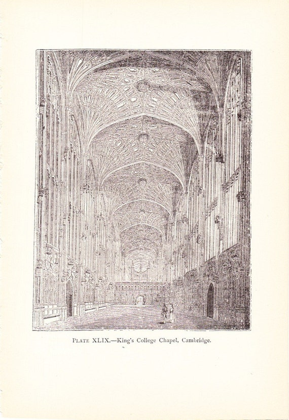 CLEARANCE SALE was 10 Bucks - 1896 Architecture Print - King's College Chapel Cambridge England - Vintage Antique Art Print History