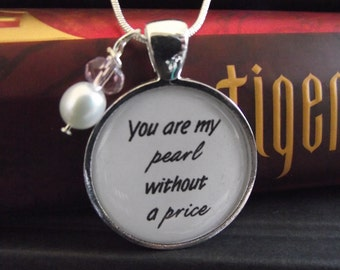 """You are my pearl without a price- Tigers Curse- Colleen Houck-  buy two get one free- 16"""", 18"""", 22"""", 28"""" snake chain- Ready To Ship"""