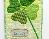 """St. Patrick's day shamrock quilt-  """"Lucky"""" hand embroidered on linen, applique, St. Patrick's Day, luck, Ready to ship"""