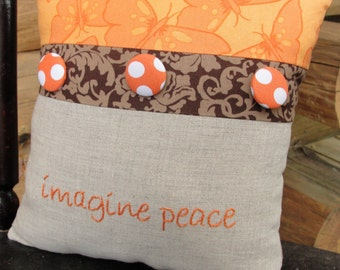 clearance- hand-embroidered pillow- ''imagine peace'' in linen with covered buttons, Ready to ship