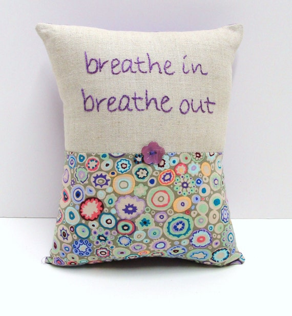 hand-embroidered linen and cotton pillow- ''breathe in breathe out''- meditation pillow