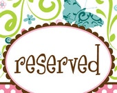 RESERVED for Nicole