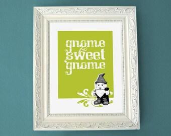 Gnome Sweet Gnome - 8x10 Print