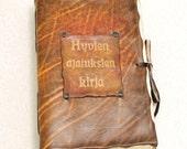 Hyvien ajatuksien kirja. Leather journal.