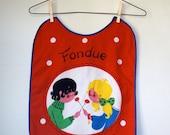 Vintage Adult  / Children's / Toddler Screen Printed Fondue Bib