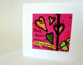 TRUE LOVE -square blank note card, small work of art, bright, contemporary, signed, dated, frameable, premium envelope