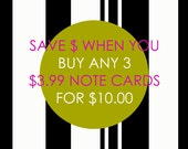 SAVE when you BUY THREE fine art, signed and dated blank note cards with premium envelopes