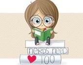 Nerds Need Love Too - 8x10 Art Print