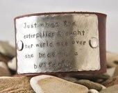 Leather bracelet, custom made, she became a butterlfly