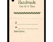 "200  ""Handmade One At a Time"" Hang Tags, Price Tags, for Gifts & Crafts. Strings Included.  Perforated For Price."