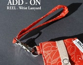 Add a Wrist Lanyard - Matching Fabric OR Fabric of your Choice