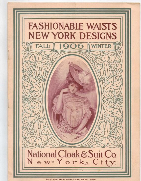 Edwardian Fashion Catalog 1906 National Cloak and Suit Co. New York City
