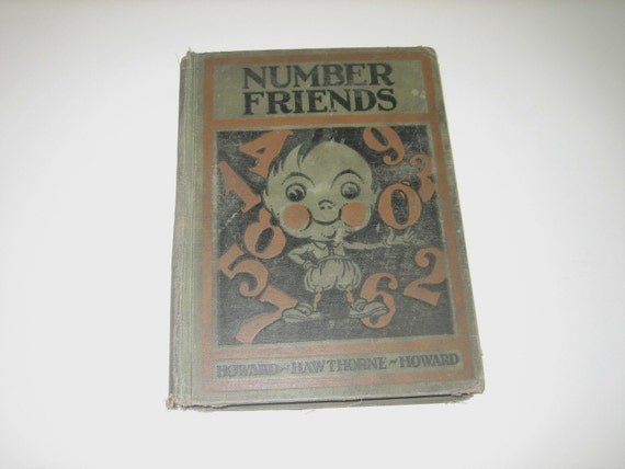 Vintage Childs School Book Number Friends 1927 Illustrated