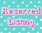 Reserved Listing for Marisaort