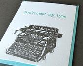 You're just my type- letterpress, folded greeting card, single
