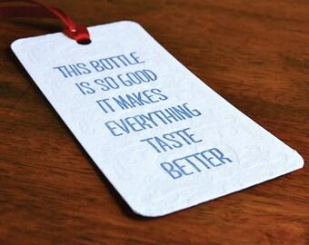Taste Better- Letterpress printed Bottle Tag, Gift Tag