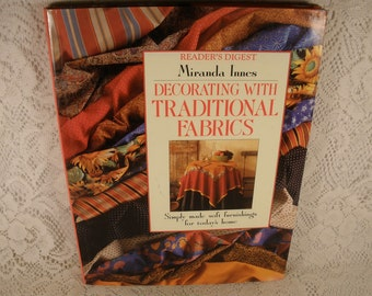 Decorating with traditional fabrics Miranda Innes