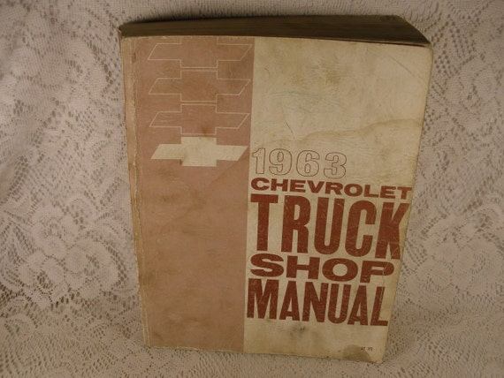 1963 Chevrolet TRUCK SHOP MANUAL - Lubrication, Body, Frame, Suspension, Engine, Transmission, Chassis, Specification