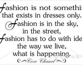 Coco Chanel 25x14 Fashion is not something that exists in dresses only Vinyl Lettering Wall Saying-Unlimited Items ship for 3.50