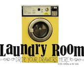 Laundry Room Drop your Drawers Here 6x25   Wash Room Wall Sayings Vinyl Lettering-Unlimited Items Ship for 3.50