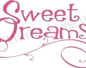 SWEET DREAMS for Bedroom   13x28    VINYL Lettering Wall Saying